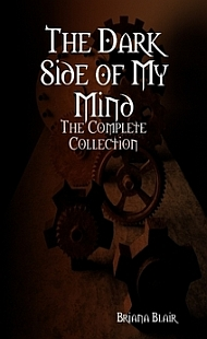 The Dark Side of My Mind – The Complete Collection