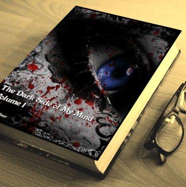 The Dark Side of My Mind – Volume 1 By Briana Blair – Poetry 2