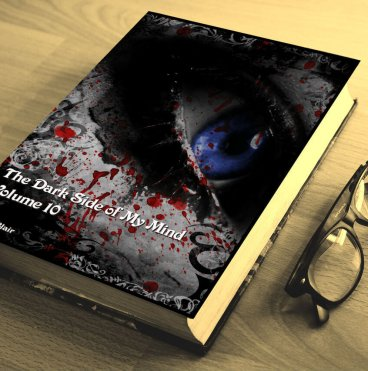 The Dark Side of My Mind – Volume 10 By Briana Blair – Poetry 2