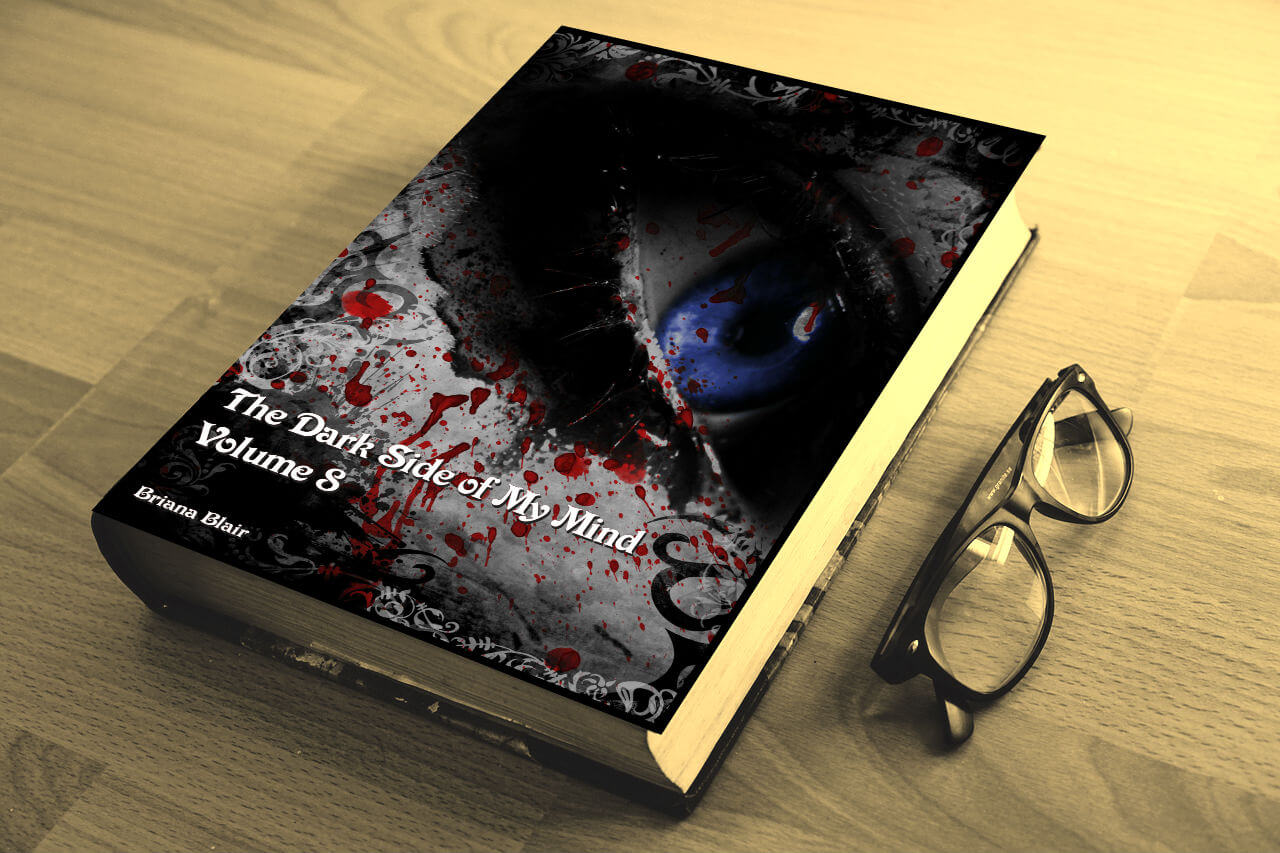 The Dark Side of My Mind - Volume 8 By Briana Blair - Poetry 2