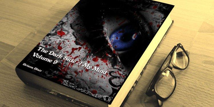 The Dark Side of My Mind - Volume 9 By Briana Blair - Poetry 2