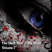 The Dark Side of My Mind – Volume 7